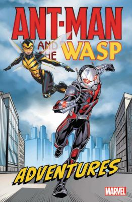 Cover image for Ant-Man and the Wasp adventures.