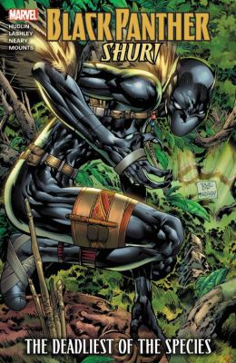 Cover image for Black Panther : Shuri : the deadliest of the species