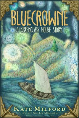 Cover image for Bluecrowne : a Greenglass House story