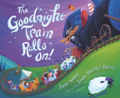 Cover image for The goodnight train rolls on!