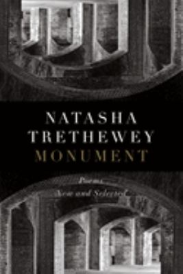 Cover image for Monument : poems : new and selected