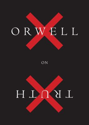 Cover image for Orwell on truth