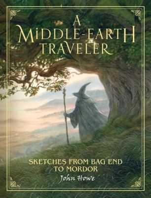 Cover image for A Middle-Earth traveler : sketches from Bag End to Mordor