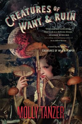 Cover image for Creatures of want and ruin