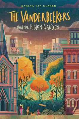 Cover image for The Vanderbeekers and the hidden garden