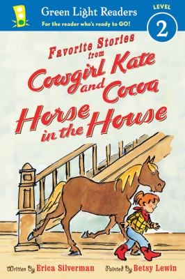 Cover image for Favorite stories from Cowgirl Kate and Cocoa : horse in the house