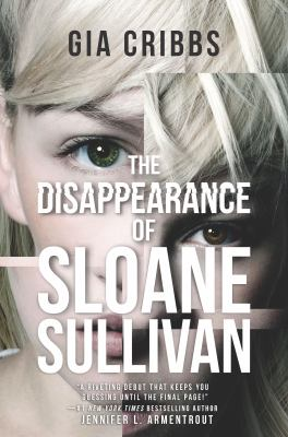Cover image for The disappearance of Sloane Sullivan