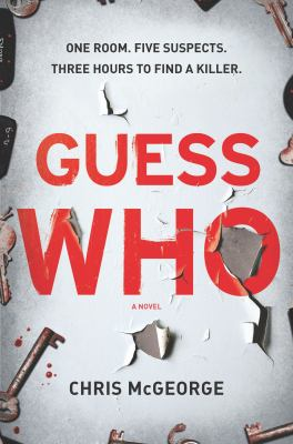 Cover image for Guess who : a novel
