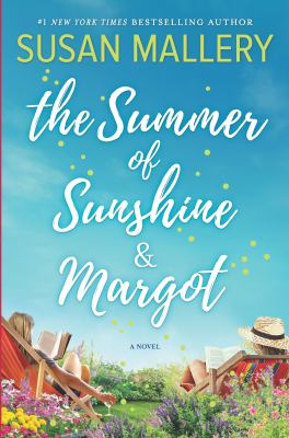 Cover image for The summer of Sunshine and Margot