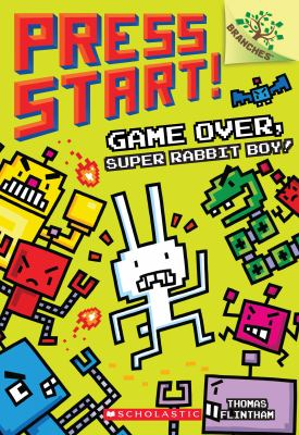 Cover image for Game over, Super Rabbit Boy!