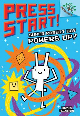 Cover image for Super Rabbit Boy powers up!