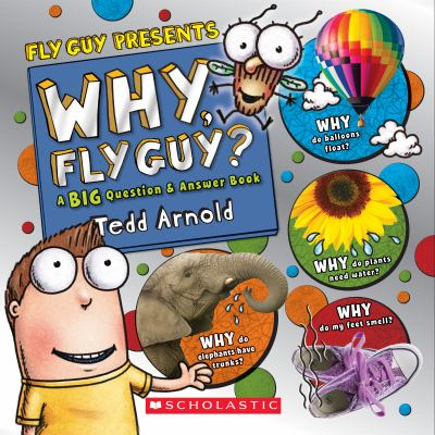 Cover image for Why, Fly Guy? : a big question & answer book