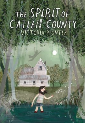 Cover image for The spirit of Cattail County