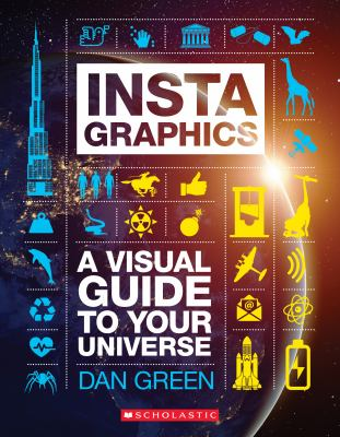 Cover image for Instagraphics : a visual guide to your universe
