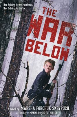 Cover image for The war below : a novel