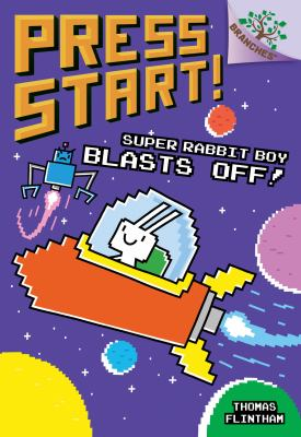Cover image for Super Rabbit Boy blasts off!