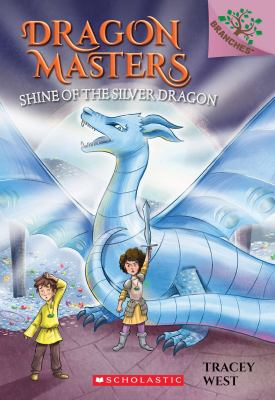 Cover image for Shine of the silver dragon