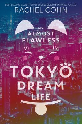 Cover image for My almost flawless Tokyo dream life