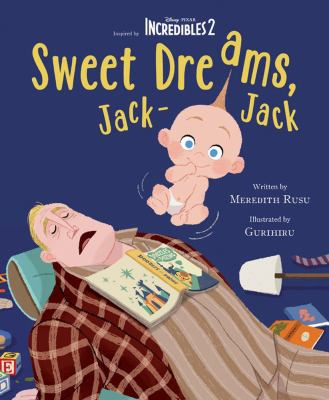 Cover image for Sweet dreams, Jack-Jack