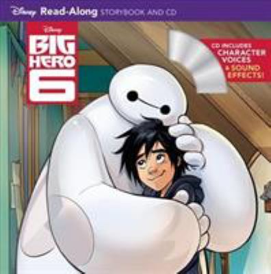 Cover image for Big hero 6 : read-along storybook and CD