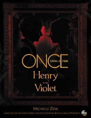 Cover image for Once upon a time : Henry and Violet