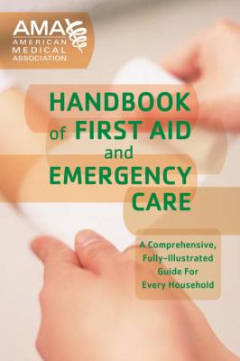 Cover image for The American Medical Association handbook of first aid and emergency care