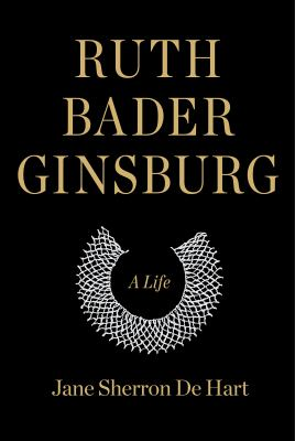 Cover image for Ruth Bader Ginsburg : a life