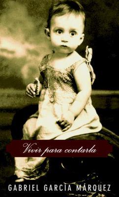 Cover image for Vivir para contarla
