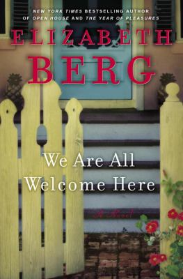 Cover image for We are all welcome here : a novel
