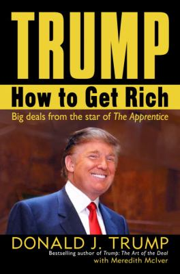 Cover image for Trump : how to get rich