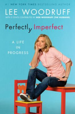 Cover image for Perfectly imperfect : a life in progress