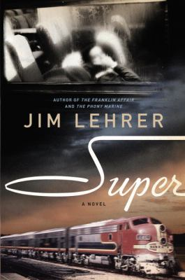 Cover image for Super : a novel