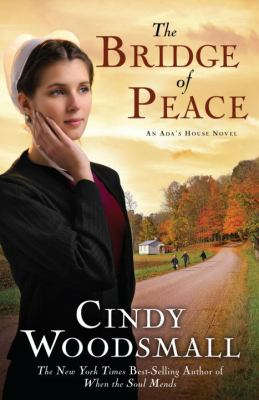 Cover image for The bridge of peace : an Ada's House novel