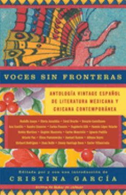 Cover image for Voces sin fronteras : antología Vintage español de literatura mexicana y chicana contemporánea
