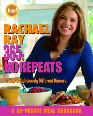 Cover image for 365 : no repeats : a year of deliciously different dinners