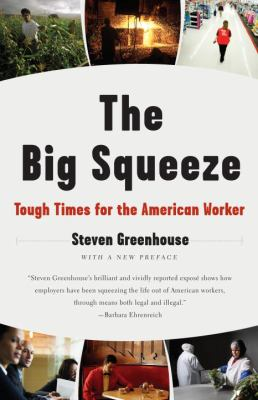 Cover image for The big squeeze : tough times for the American worker