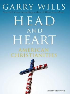 Cover image for Head and heart American Christianities