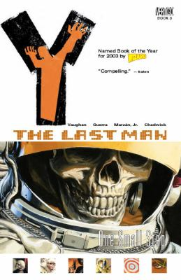 Cover image for Y : the last man : one small step