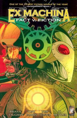 Cover image for Ex machina, [3]. Fact v. fiction.