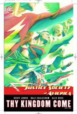 Cover image for Justice Society of America : thy kingdom come : part two