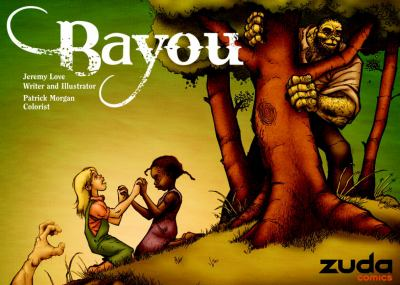Cover image for Bayou. Volume one