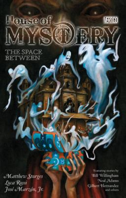 Cover image for House of mystery. [3], The space between