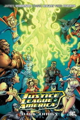 Cover image for JUSTICE LEAGUE OF AMERICA. Dark Things Dark things