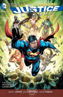 Cover image for Justice League. Volume 6, Injustice league