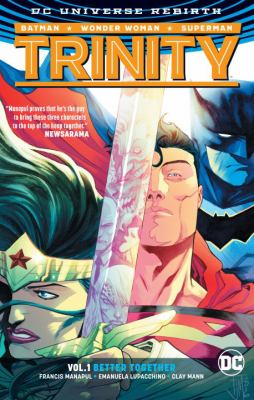 Cover image for Trinity. Vol. 1, Better together