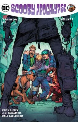 Cover image for Scooby apocalypse. Vol. 2