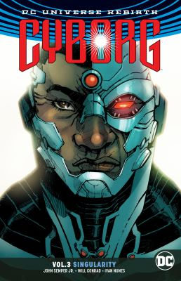 Cover image for Cyborg. Vol. 3, Singularity
