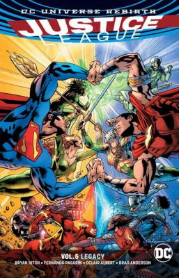 Cover image for Justice League. Vol. 5, Legacy