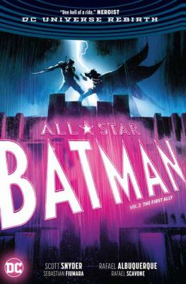 Cover image for All-star Batman. Vol. 3, The first ally