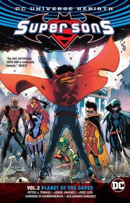 Cover image for Super sons. Vol. 2, Planet of the capes